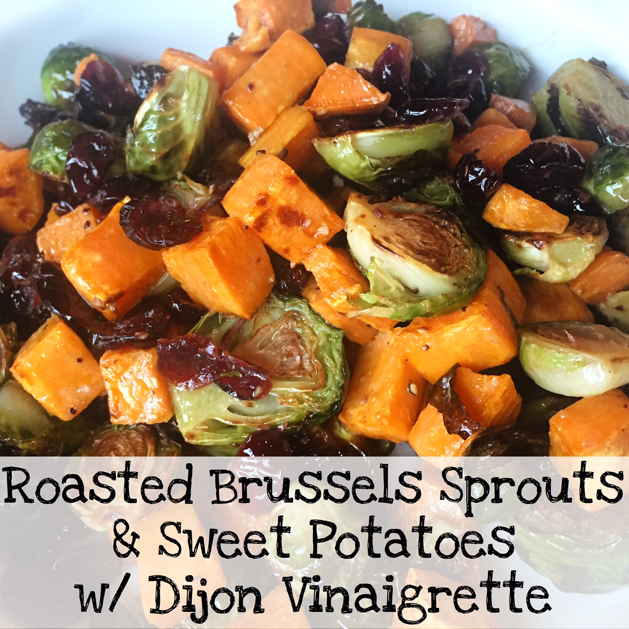 Roasted Brussels Sprouts & Sweet Potatoes with Dijon Vinaigrette - Jen ...